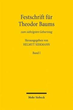 Festschrift für Theodor Baums zum siebzigsten G...