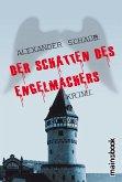 Der Schatten des Engelmachers (eBook, ePUB)