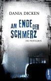 Am Ende der Schmerz / Profilerin Andrea Bd.7 (eBook, ePUB)