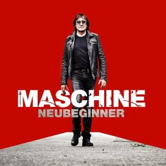 Neubeginner (Del.Version Inkl.2 Bonussongs) - Maschine