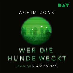 Wer die Hunde weckt (MP3-Download) - Zons, Achim
