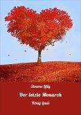 Der letzte Monarch (eBook, ePUB)