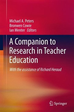 9789811040733 - Herausgeber: Peters, Michael A.; Menter, Ian; Cowie, Bronwen: A Companion to Research in Teacher Education - Book