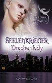 Drachenlady / Seelenkrieger Bd.2
