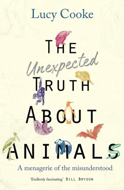 The Unexpected Truth About Animals (eBook, ePUB) - Cooke, Lucy