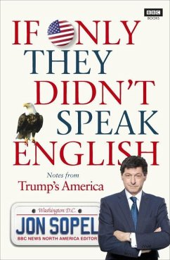 If Only They Didn't Speak English - Sopel, Jon
