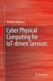 Cyber Physical Computing for IoT-driven Services