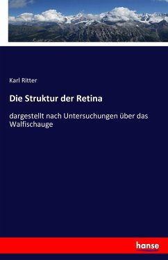 9783743431560 - Karl Ritter: Die Struktur der Retina - Livre