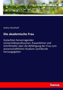 9783743431492 - Kirchhoff, Arthur: Die akademische Frau - Book