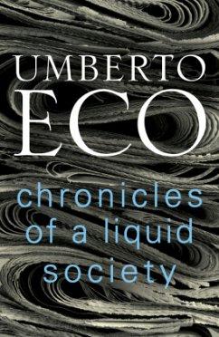 Chronicles of a Liquid Society - Eco, Umberto