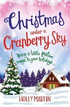 Christmas Under a Cranberry Sky - Martin, Holly