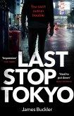 Last Stop Tokyo (eBook, ePUB)
