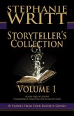 Storyteller's Collection: Volume 1 of 10 Stories From Your Favorite Genres (eBook, ePUB)