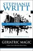 A Little Park Wind (Geriatric Magic: A New York Collection Short Story) (eBook, ePUB)