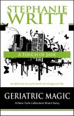A Touch of Jade (Geriatric Magic: A New York Collection Short Story) (eBook, ePUB)