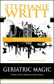 Streets of Light (Geriatric Magic: A New York Collection Short Story) (eBook, ePUB)