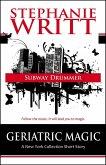 Subway Drummer (Geriatric Magic: A New York Collection Short Story) (eBook, ePUB)