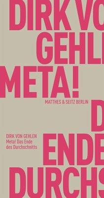 Meta! Das Ende des Durchschnitts (eBook, ePUB) - Gehlen, Dirk von
