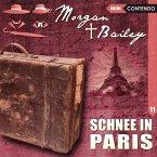 Morgan & Bailey - Schnee In Paris, 1 Audio-CD
