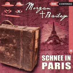 Morgan & Bailey - Schnee In Paris, 1 Audio-CD - Tennstedt, Joachim; Möckel, Ulrike; Brügger, Katja