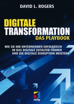 Digitale Transformation. Das Playbook - Rogers, David L.