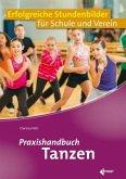 Praxishandbuch Tanzen
