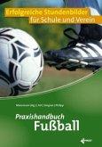 Praxishandbuch Fußball