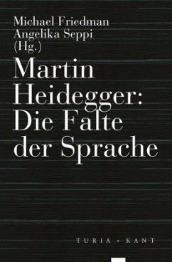Martin Heidegger: Die Falte der Sprache