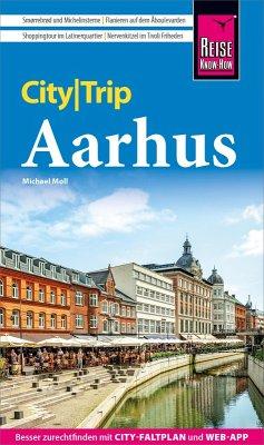 Reise Know-How CityTrip Aarhus (Kulturhauptstadt 2017) (eBook, PDF) - Moll, Michael
