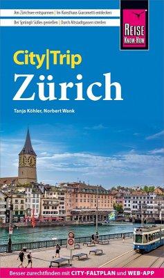 Reise Know-How CityTrip Zürich (eBook, PDF) - Wank, Norbert; Köhler, Tanja