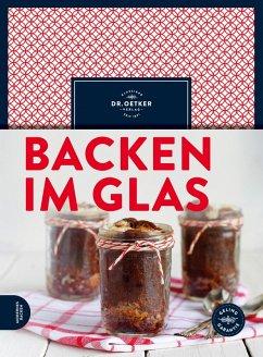 Backen im Glas (eBook, ePUB) - Oetker