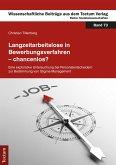 Langzeitarbeitslose in Bewerbungsverfahren - chancenlos? (eBook, PDF)