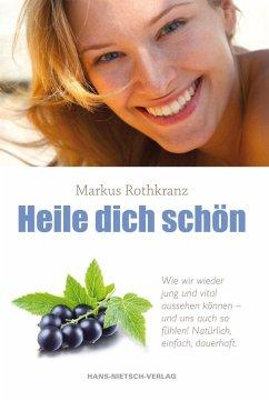 Heile dich schön (eBook, ePUB)