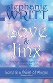 Love & Jinx (Love & a Dash of Magic) (eBook, ePUB)