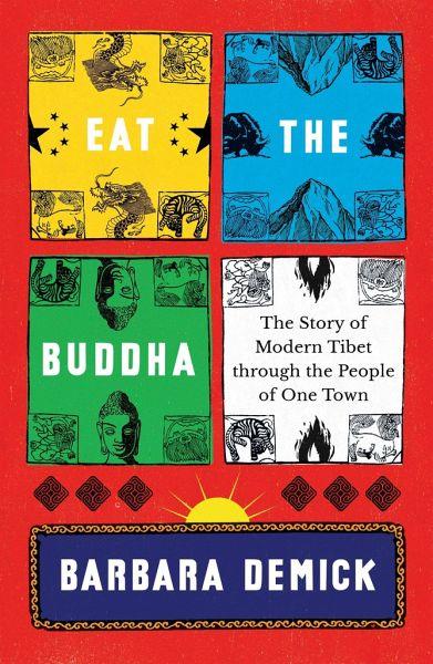 Eat the Buddha - Demick, Barbara