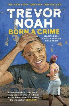 Born A Crime - Noah, Trevor