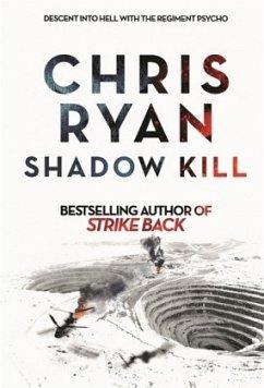 Shadow Kill - Ryan, Chris