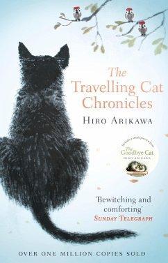 The Travelling Cat Chronicles (eBook, ePUB) - Arikawa, Hiro