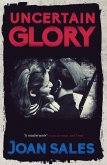Uncertain Glory (eBook, ePUB)