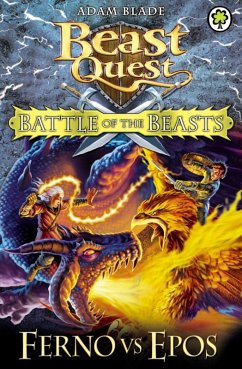 Battle of the Beasts: Ferno vs Epos (eBook, ePUB) - Blade, Adam