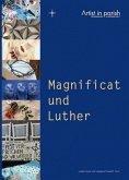 Magnificat und Luther