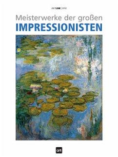 Meisterwerke der großen Impressionisten 2018 ArtLine