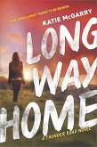 Long Way Home (Thunder Road, Book 3) (eBook, ePUB)