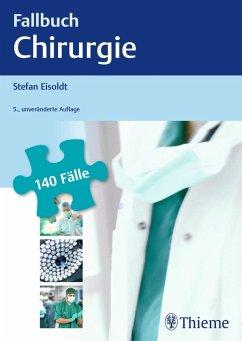 Fallbuch Chirurgie (eBook, PDF) - Eisoldt, Stefan