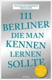 111 Berliner, die man kennen sollte (Mängelexemplar)