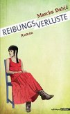 Reibungsverluste (eBook, ePUB)