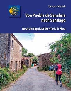 Von Puebla de Sanabria nach Santiago (eBook, ePUB)