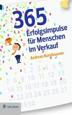 365 Erfolgsimpulse für Menschen im Verkauf (eBook, ePUB)