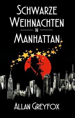 Schwarze Weihnachten in Manhattan (eBook, ePUB)
