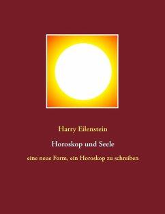 Horoskop und Seele (eBook, ePUB)